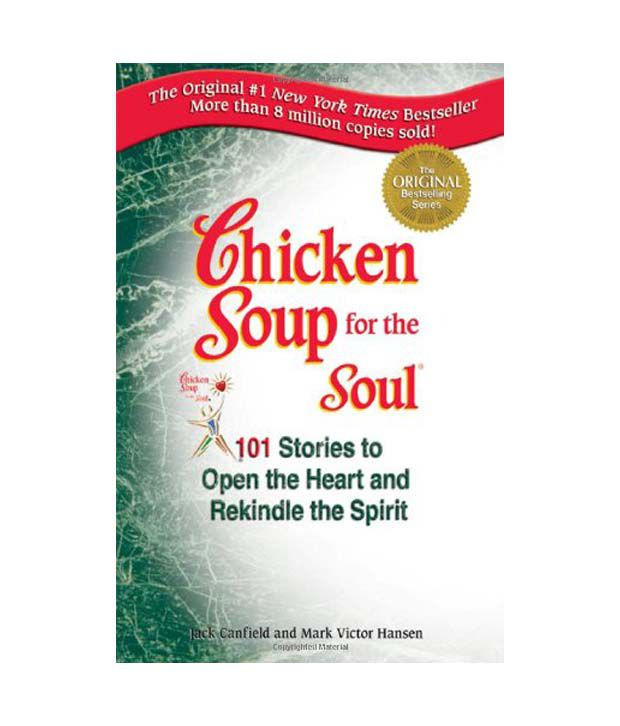 Chicken Soup For The Soul Submissions  Chicken Soup For The Soul Buy Chicken Soup For The Soul