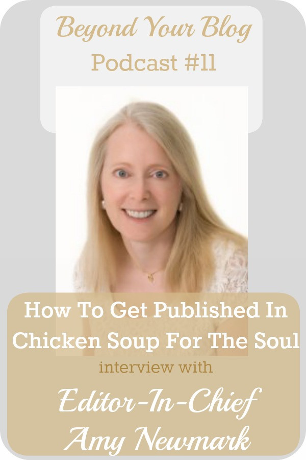 Chicken Soup For The Soul Submissions  BYB 011 How To Get Published In Chicken Soup For The Soul