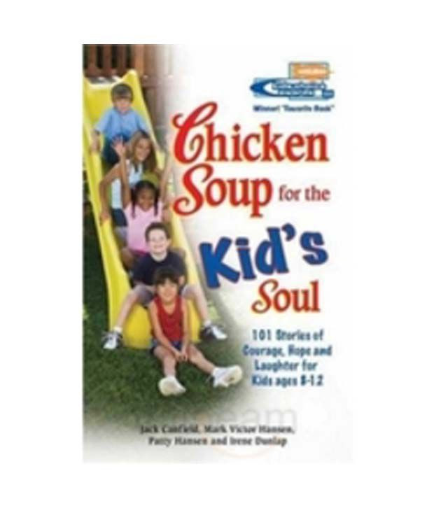 Chicken Soup For The Soul Submissions  Chicken Soup For The Kids Soul 2 Buy Chicken Soup For The