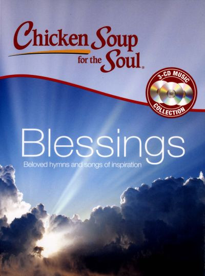 Chicken Soup For The Soul Submissions  Chicken Soup For the Soul Blessings Various Artists