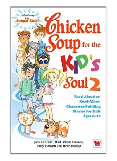 Chicken Soup For The Soul Submissions  Chicken Soup for The Kids Soul 2