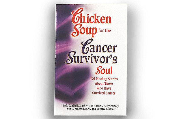 Chicken Soup For The Soul Submissions  Chicken Soup for the Cancer Survivor s Soul Book