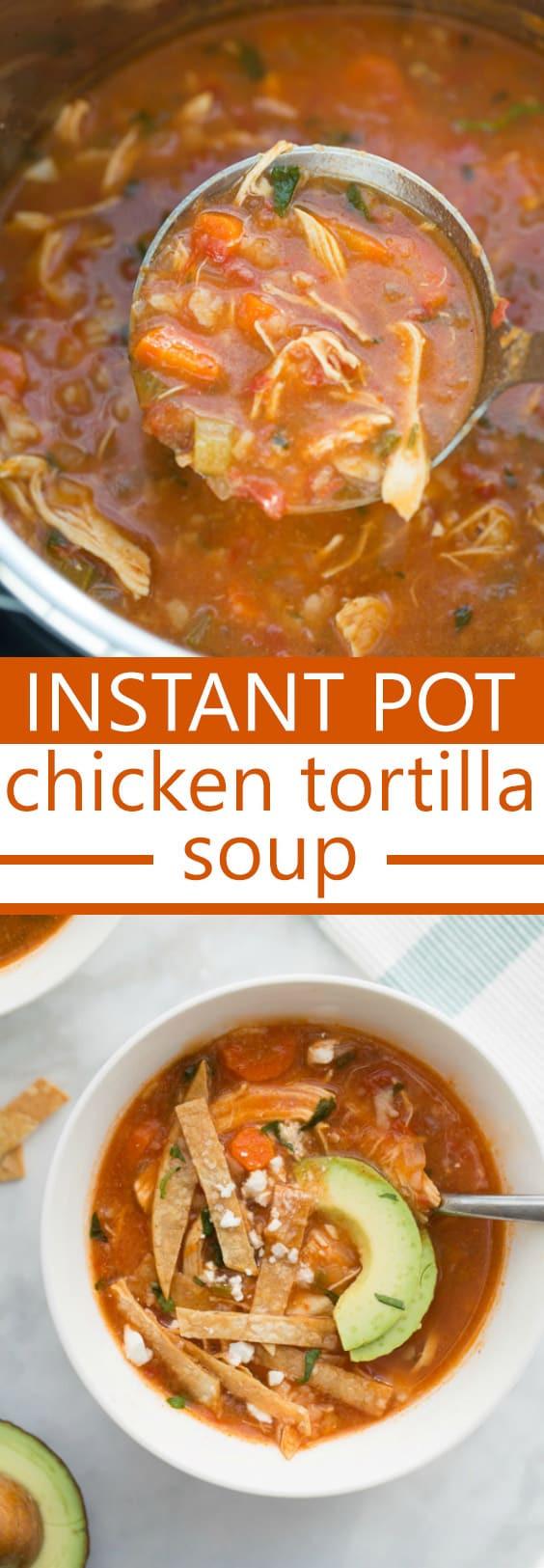 Chicken Tortilla Soup Instant Pot  Instant Pot Chicken Tortilla Soup Meaningful Eats