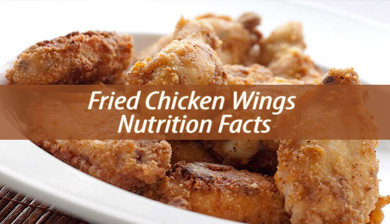 Chicken Wings Nutrition  Fried Chicken Wings Nutrition Facts Natural Home