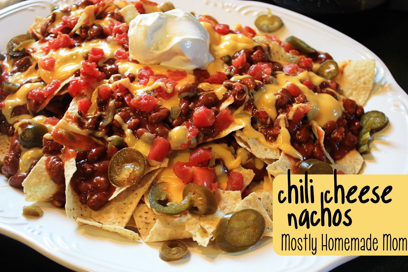 Chili Cheese Nachos  Chili Cheese Nachos Mostly Homemade Mom