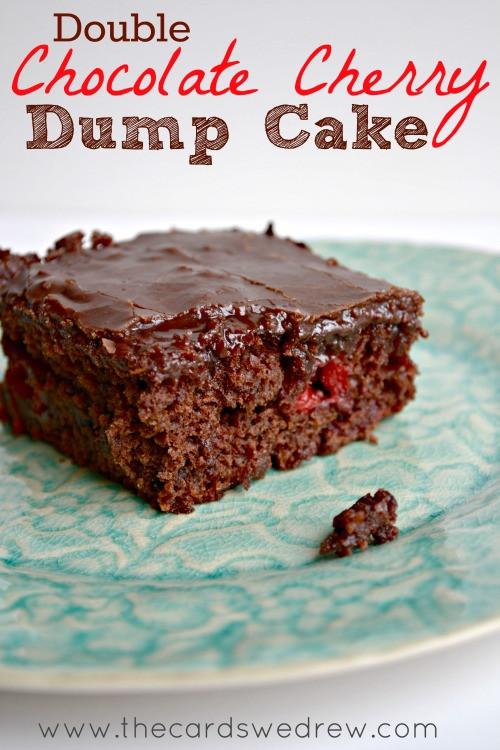 Chocolate Cherry Dump Cake  Double Chocolate Cherry Dump Cake The Cards We Drew