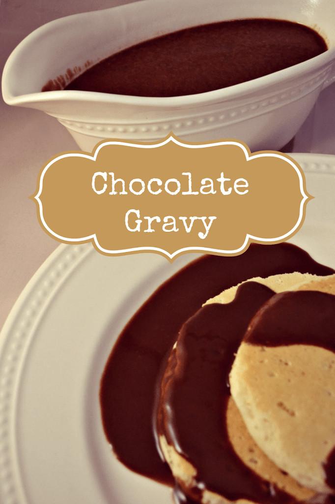 Chocolate Gravy Recipe  Chocolate Gravy This Girl s Life Blog
