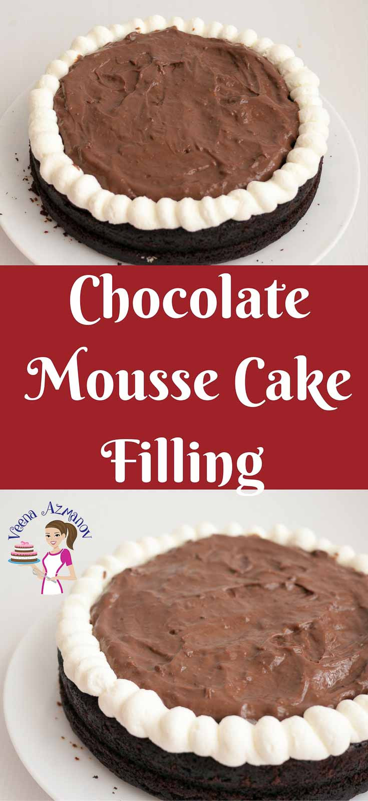 Chocolate Mousse Cake Filling  The BEST Chocolate Mousse Cake Filling Recipe Veena Azmanov