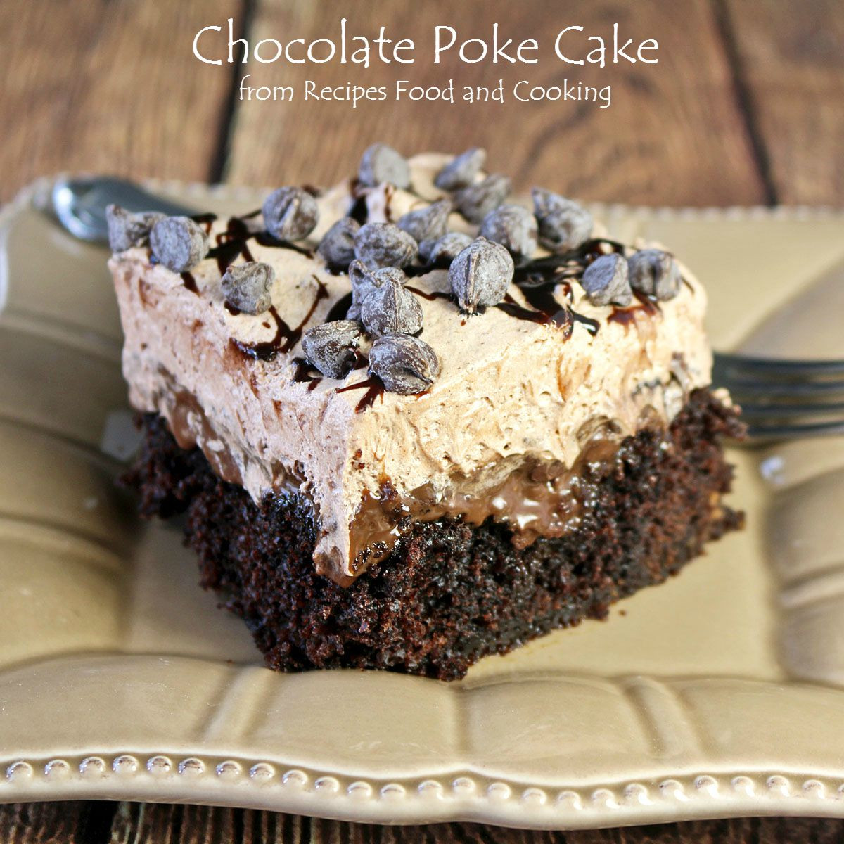 Chocolate Poke Cake  Chocolate Poke Cake Choctoberfest Recipes Food and Cooking