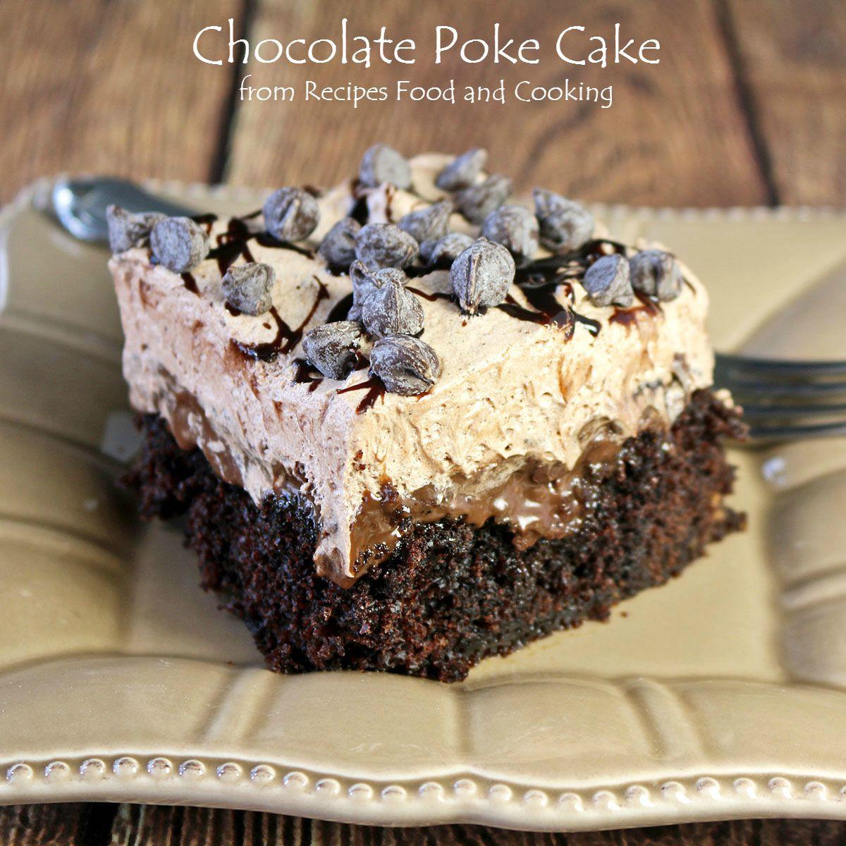 Chocolate Poke Cake Recipes  Chocolate Poke Cake Choctoberfest Recipes Food and Cooking