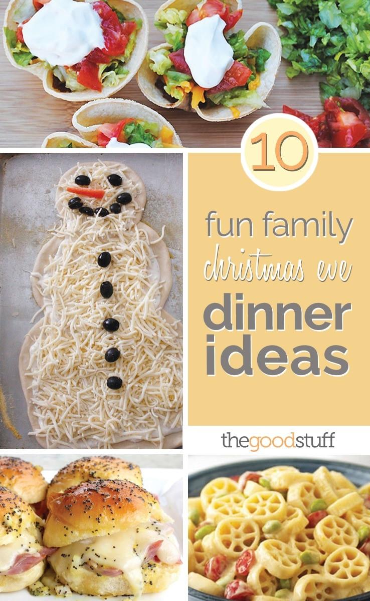 Christmas Eve Dinner Ideas  10 Fun Family Christmas Eve Dinner Ideas thegoodstuff