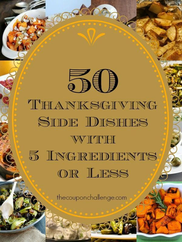 Christmas Side Dishes For A Crowd  50 Thanksgiving Side Dishes with 5 Ingre nts or Less to