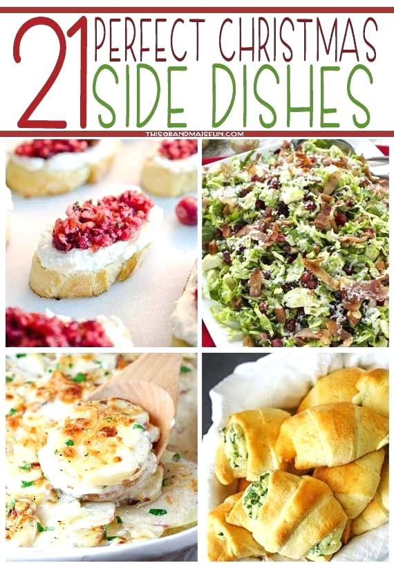 Christmas Side Dishes For A Crowd  Inspiring Christmas Side Dishes Got A Collection The