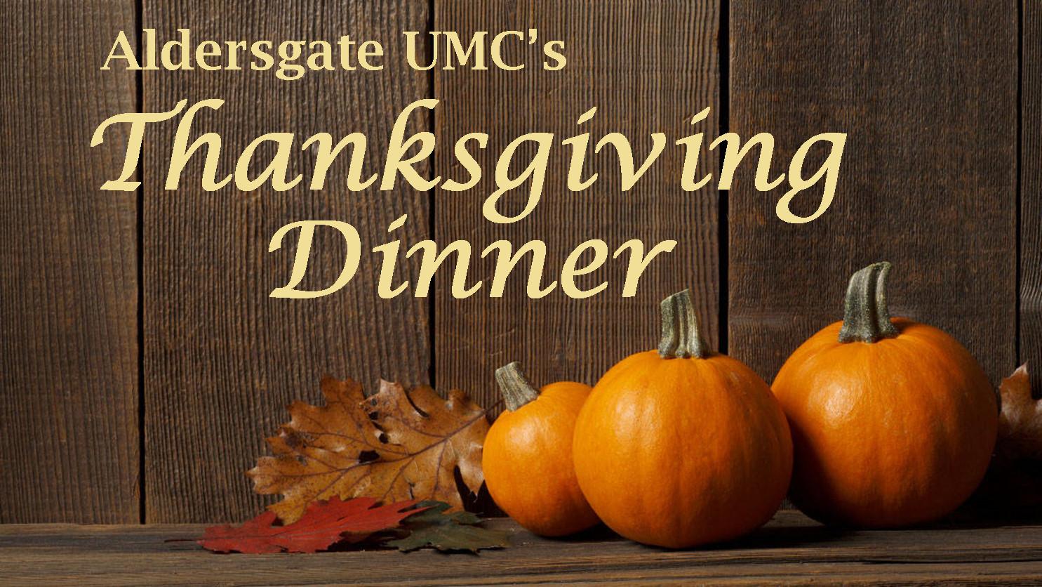 Church Thanksgiving Dinner  Thanksgiving Dinner Aldersgate United Methodist Church