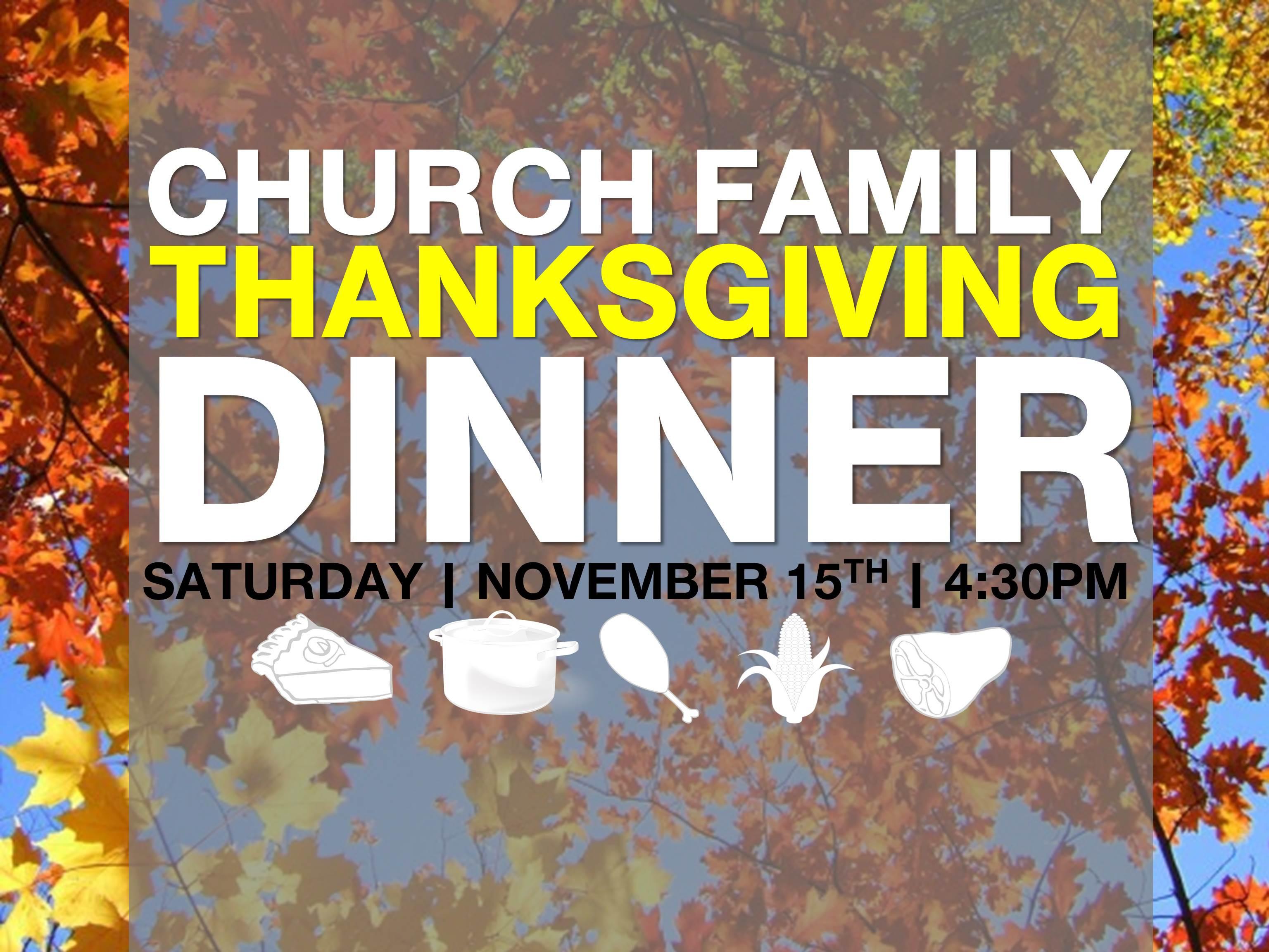 Church Thanksgiving Dinner  Church Family Thanksgiving Dinner – University Baptist Church