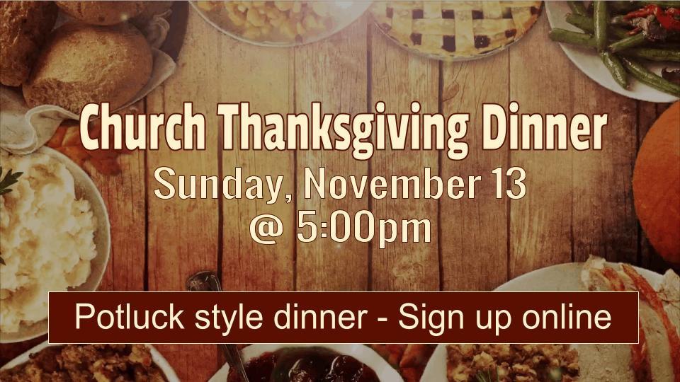 Church Thanksgiving Dinner  Church Thanksgiving Dinner