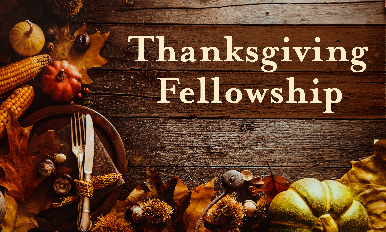 Church Thanksgiving Dinner  Thanksgiving Fellowship Crosspoint Church
