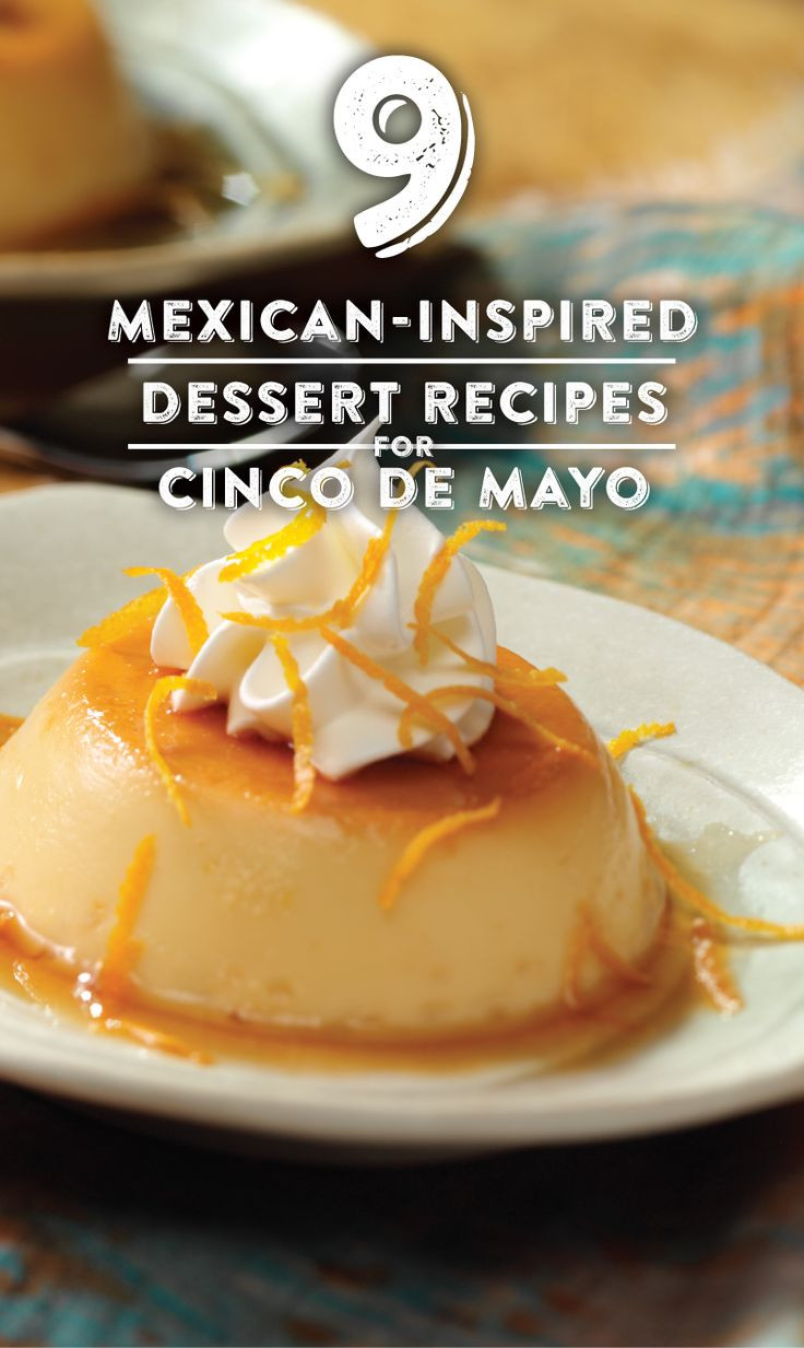 Cinco De Mayo Dessert Recipes  17 Best images about Occasions on Pinterest