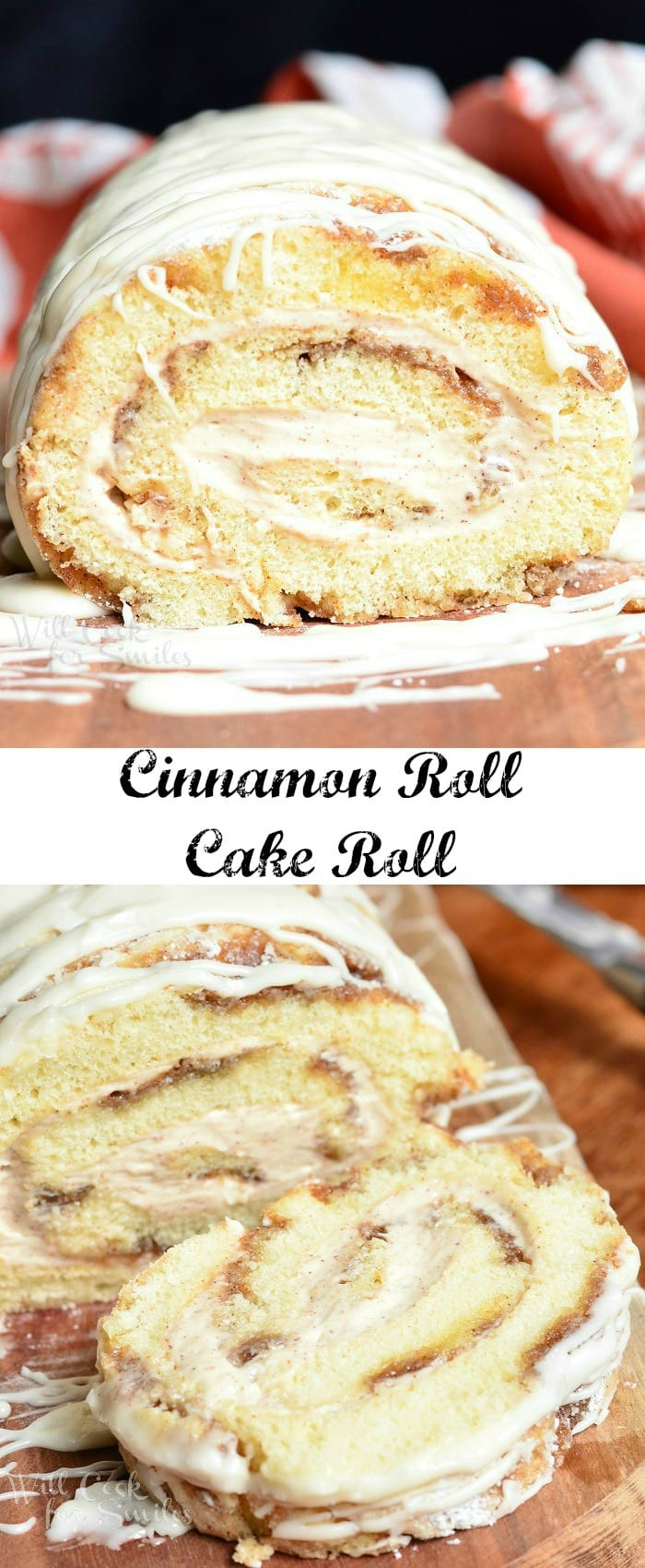 Cinnamon Roll Dessert  Cinnamon Roll Cake Roll Will Cook For Smiles