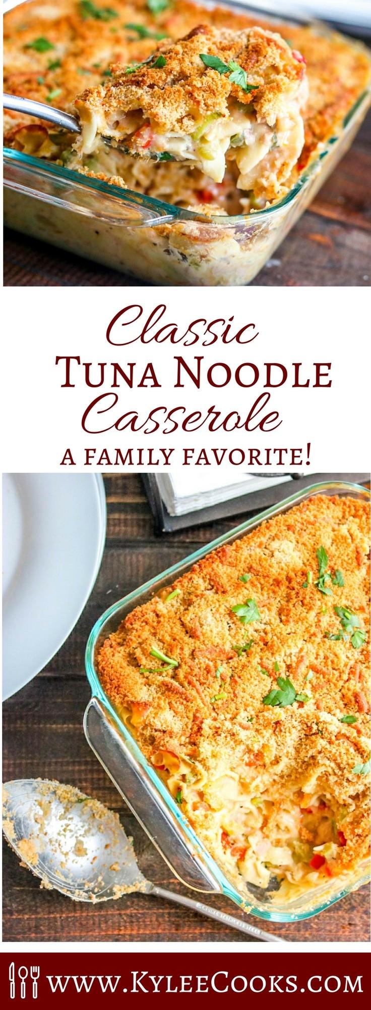 Classic Tuna Casserole  Weeknight Classic Tuna Noodle Casserole Kylee Cooks