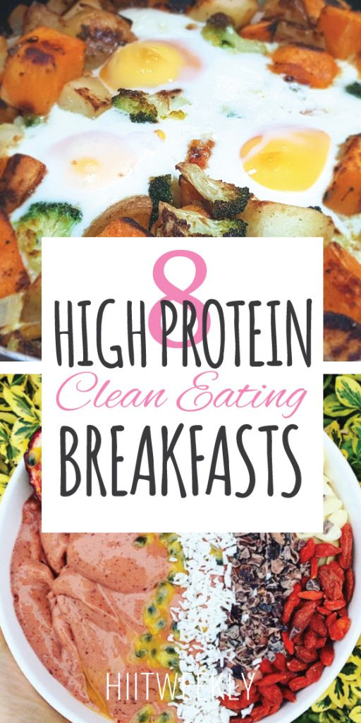 Clean Eating Breakfast Ideas  8 High Protein Clean Eating Breakfast Ideas HIITWEEKLY