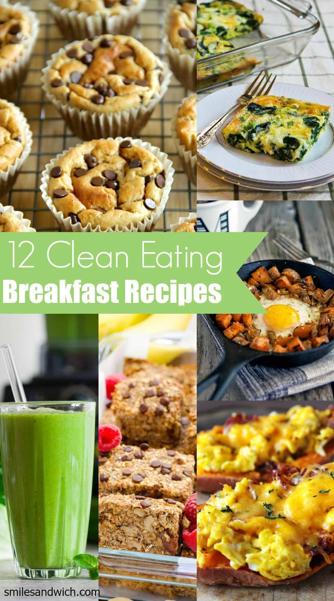 Clean Eating Breakfast Ideas  clean eating breakfast recipes