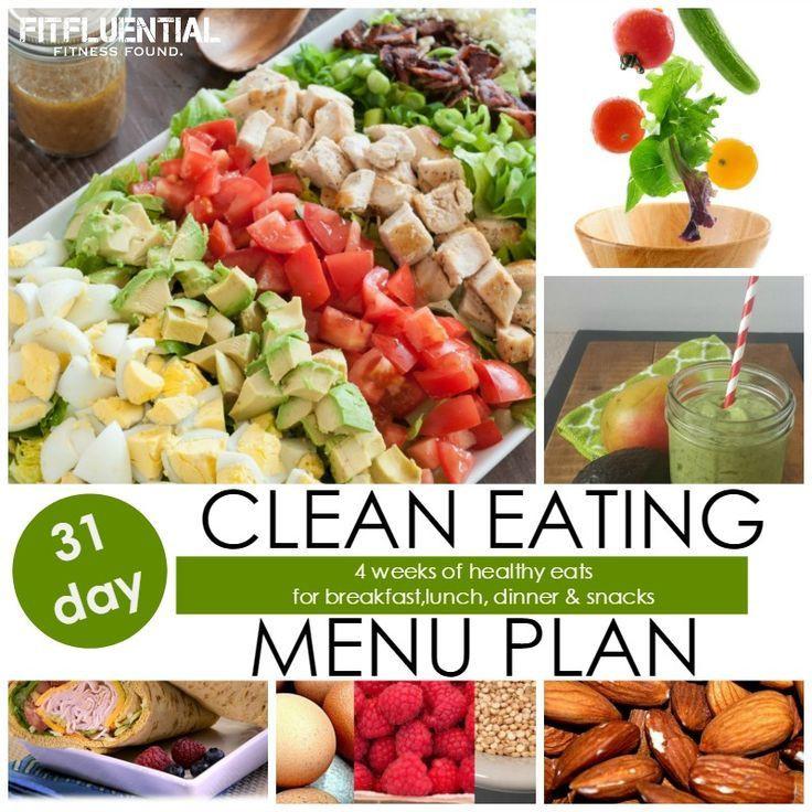 Clean Eating Breakfast Ideas  31 day clean eating menu plan Healthy recipe ideas for