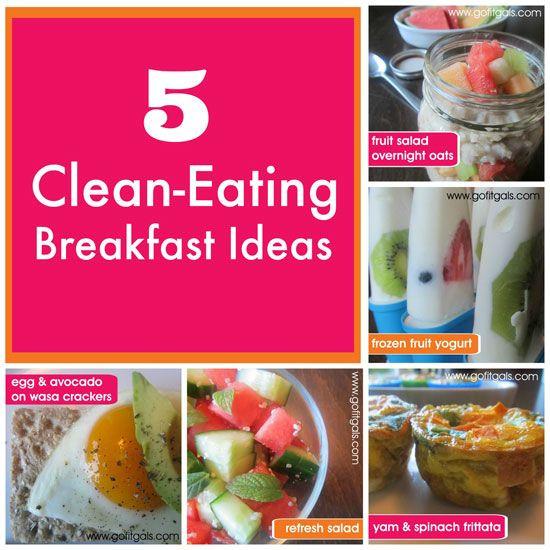 Clean Eating Breakfast Ideas  17 Best images about Breakfast on Pinterest