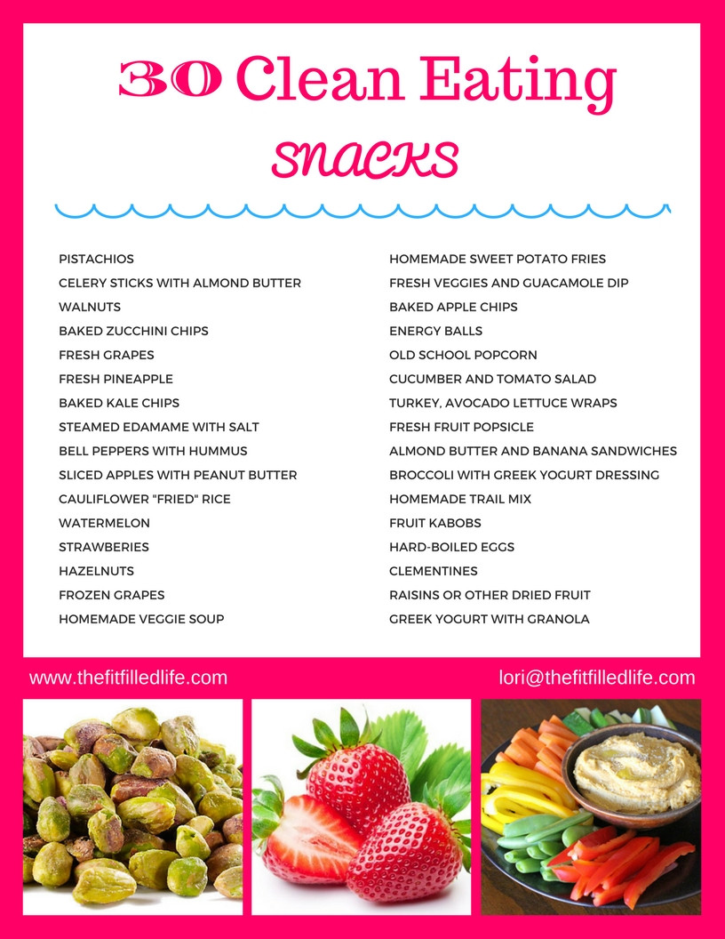 Clean Eating Snacks  30 Clean Eating Snacks