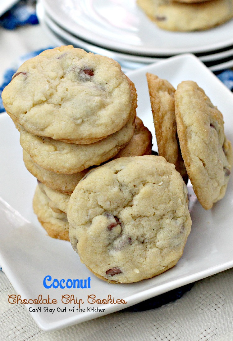 Coconut Chocolate Chip Cookies  Coconut Chocolate Chip Cookies Can t Stay Out of the Kitchen