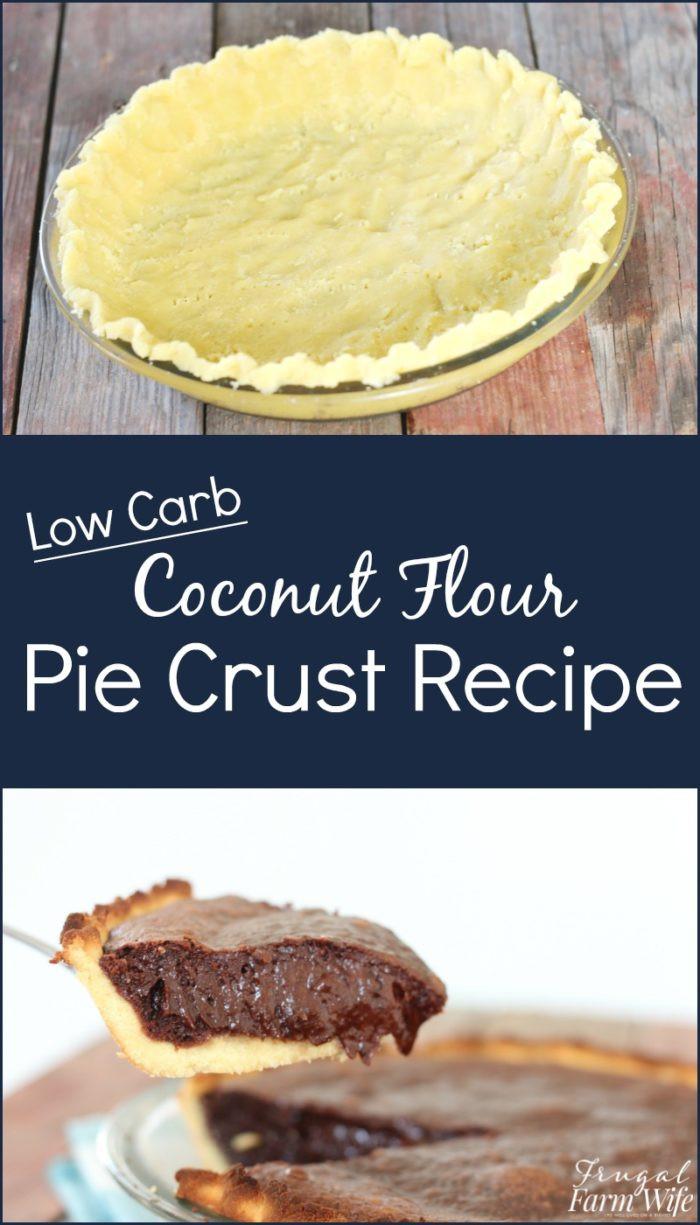 Coconut Flour Desserts  Coconut Flour Pie Crust Recipe