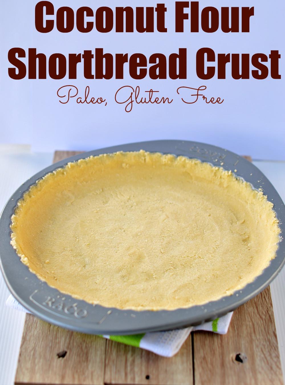 Coconut Flour Pie Crust  Coconut Flour Pie Crust Shortbread Paleo Pie Crust