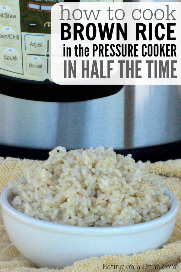 Cooking Brown Rice In Instant Pot  Brown Rice Pressure Cooker Recipe Eating on a Dime