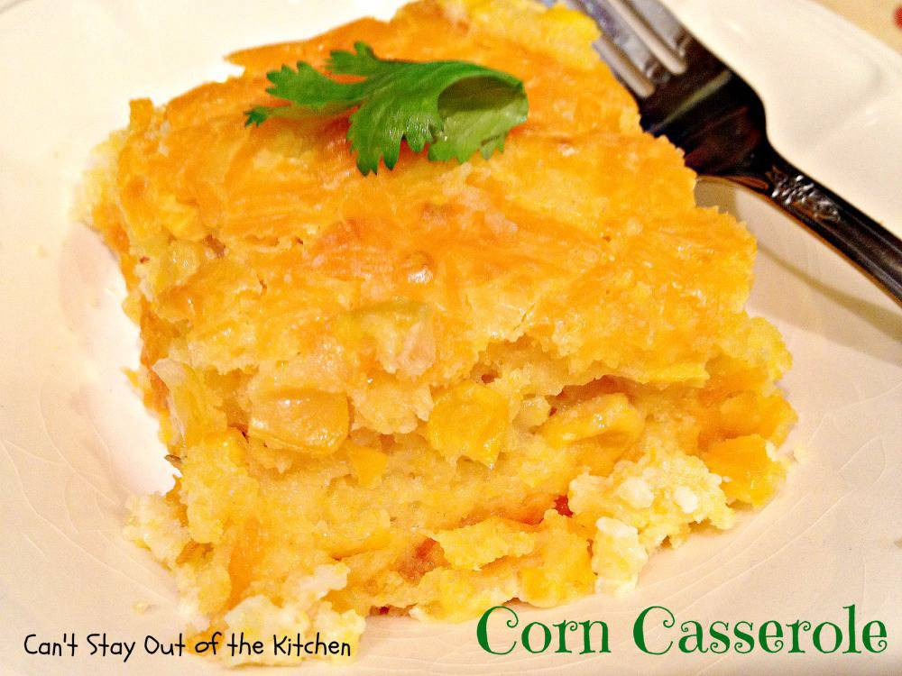 Corn Casserole Jiffy  Corn Casserole Can t Stay Out of the Kitchen