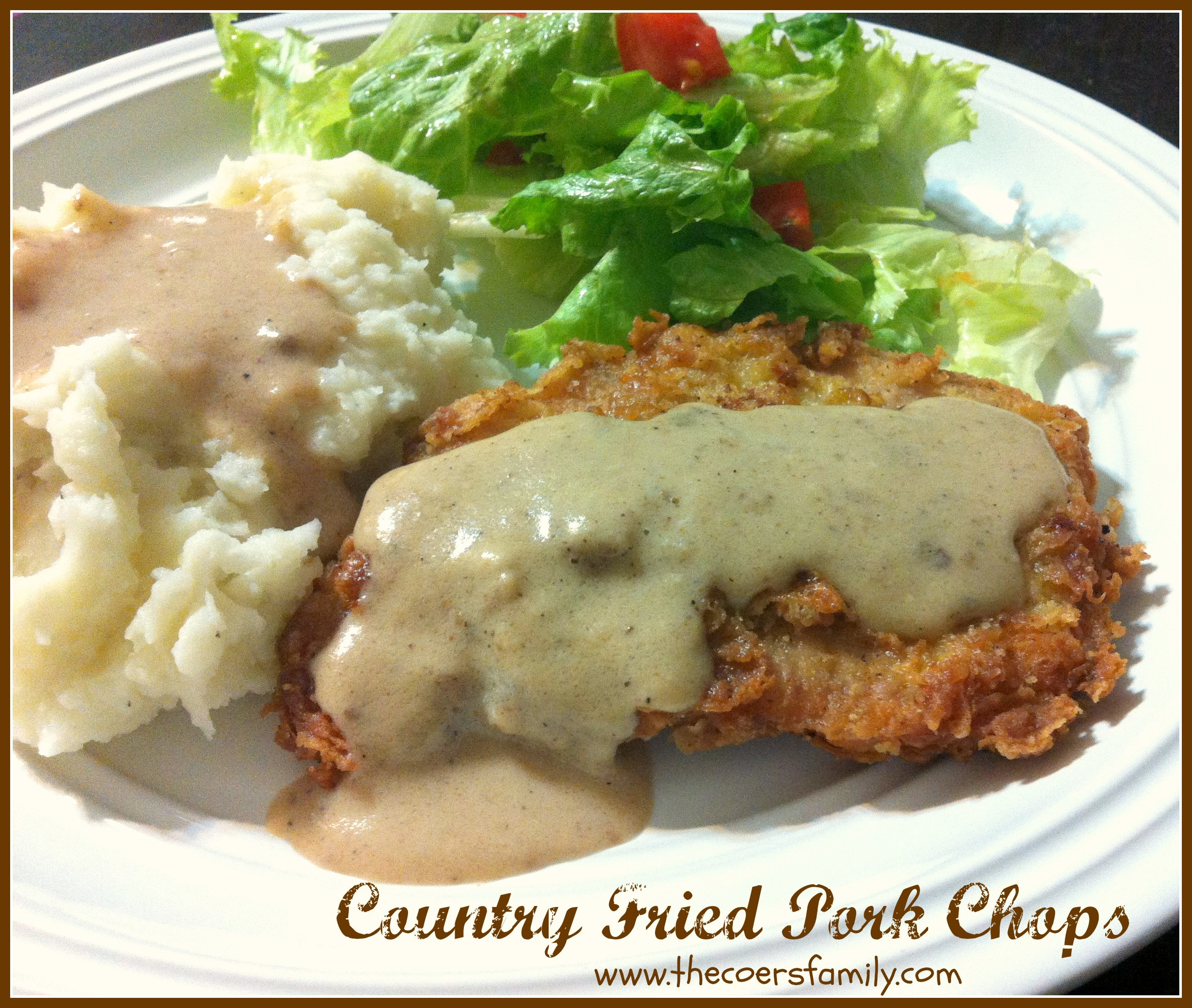 Country Fried Pork Chops  Country Fried Pork Chops The Coers Family