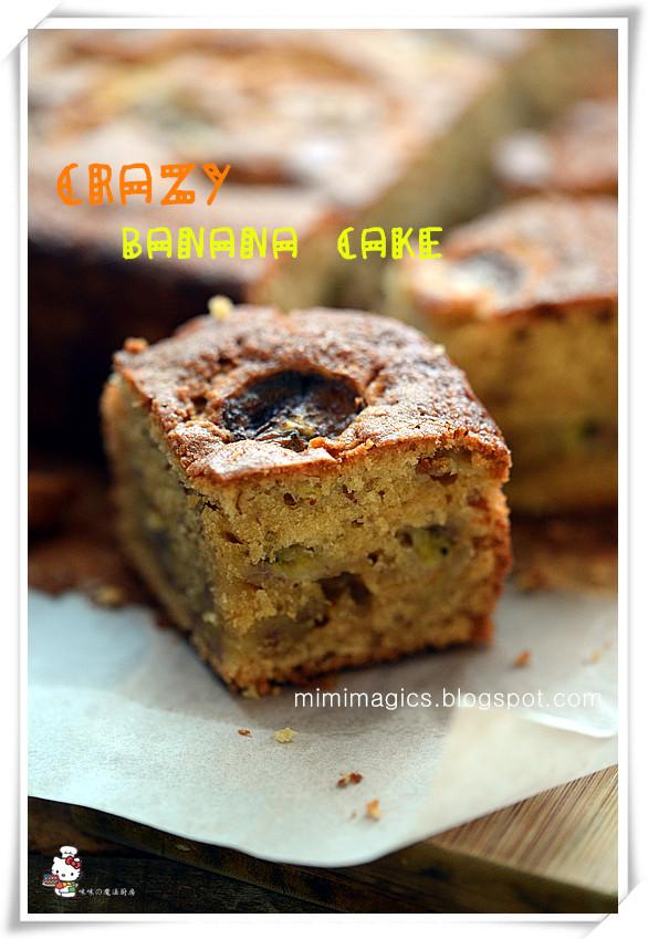 Crazy Banana Cake  咪咪の魔法せかい Crazy Banana Cake