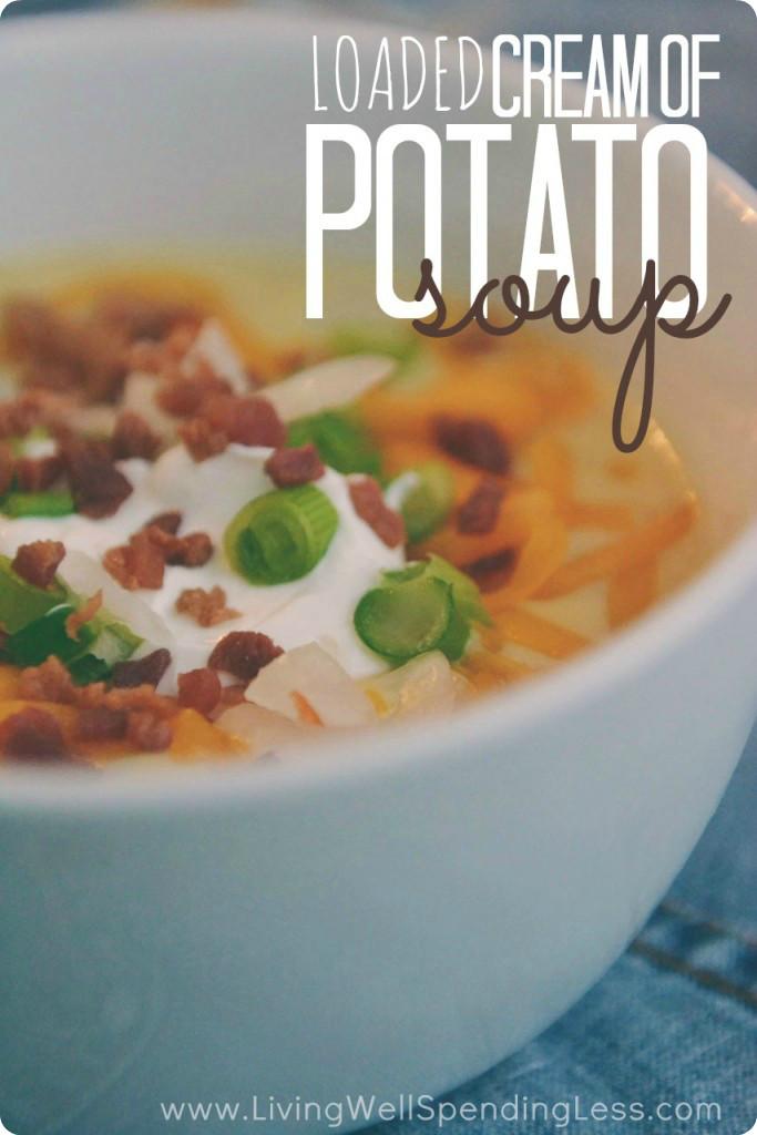 Cream Of Potato Soup  Loaded Cream of Potato Soup