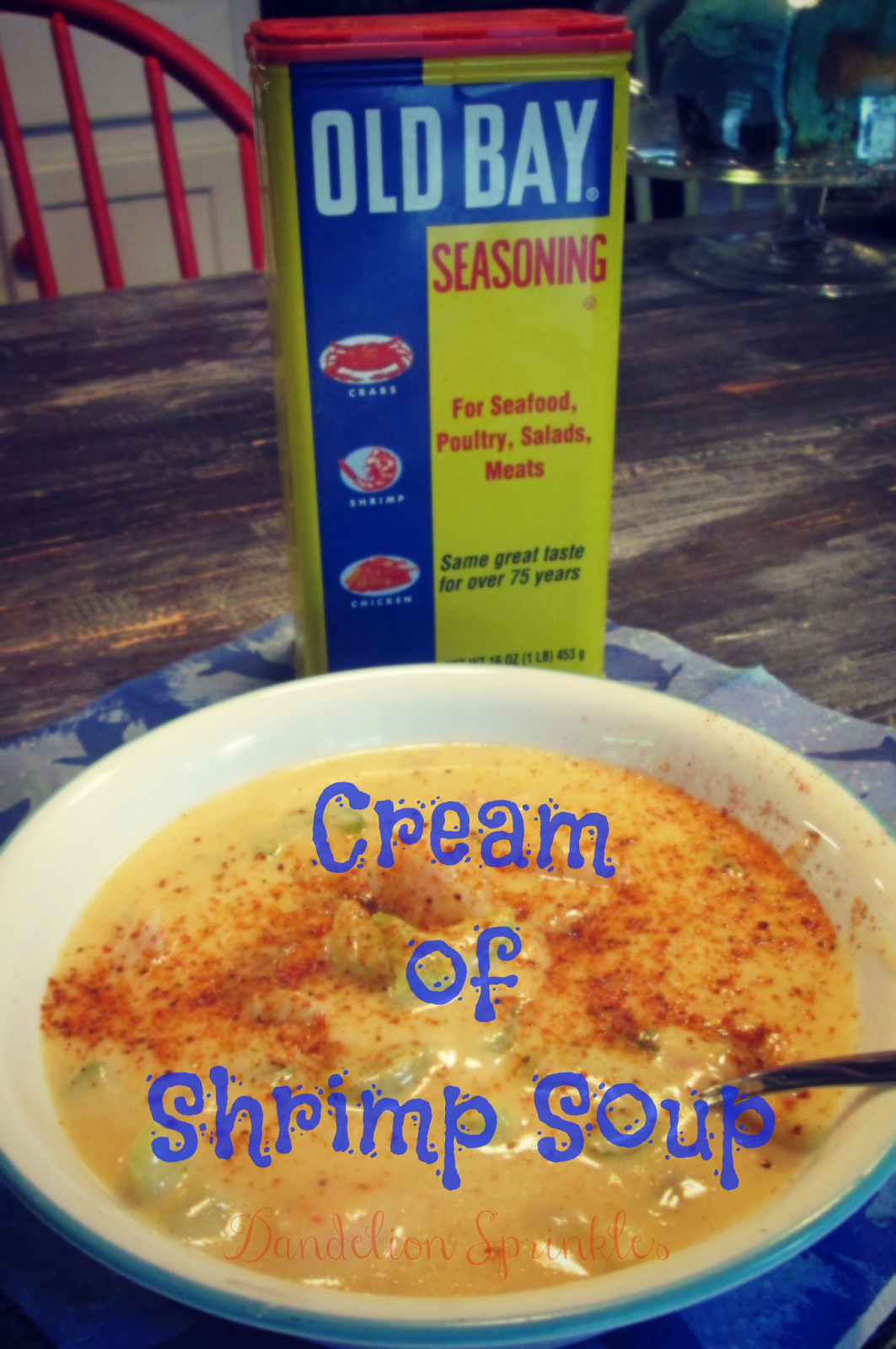 Cream Of Shrimp Soup  Dandelion sprinkles Cream of Shrimp Soup