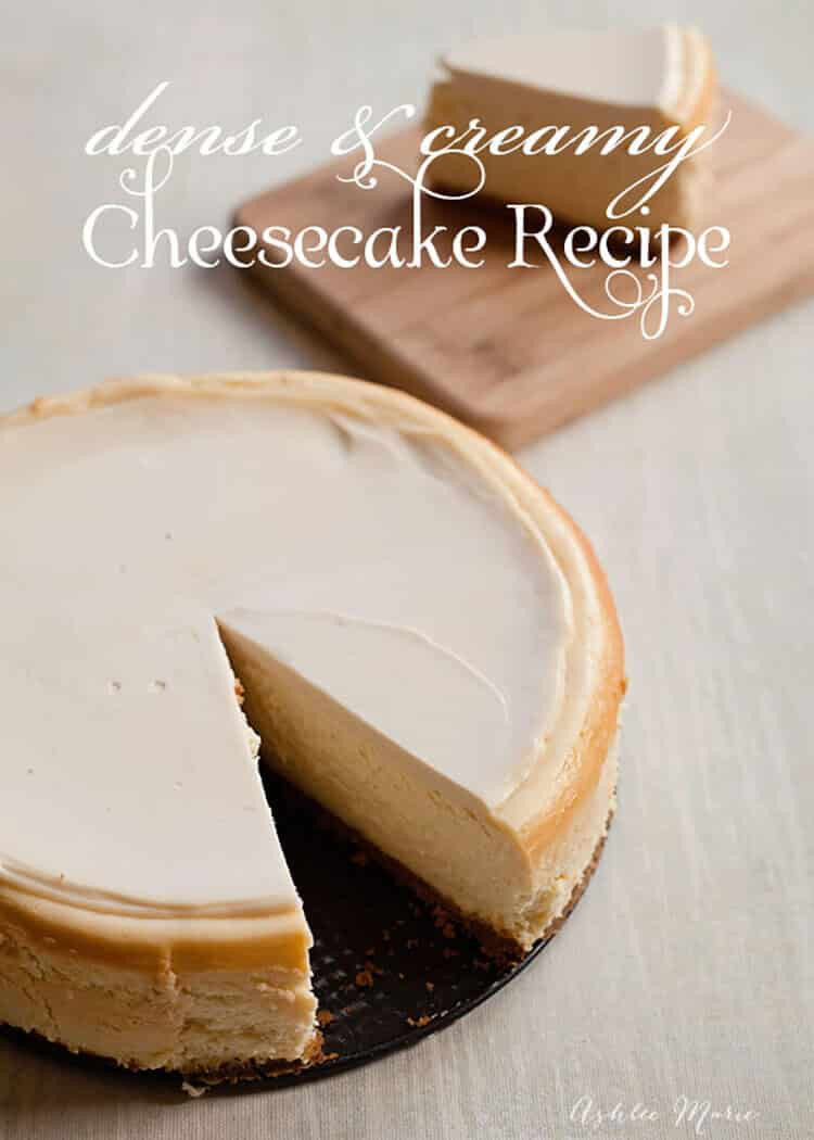Creamy Cheesecake Recipe  Dense and Creamy Cheesecake Recipe