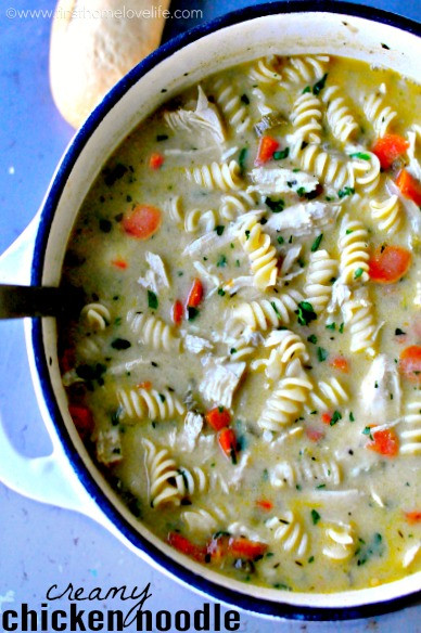 Creamy Chicken Noodle Soup Recipe  Creamy Chicken Noodle Soup First Home Love Life