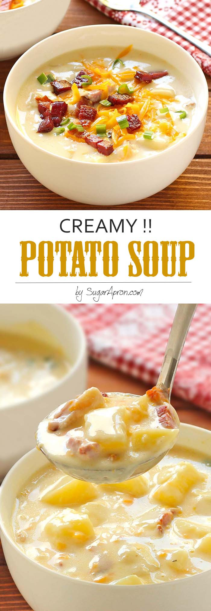 Creamy Potato Soup  Creamy Potato Soup Sugar Apron