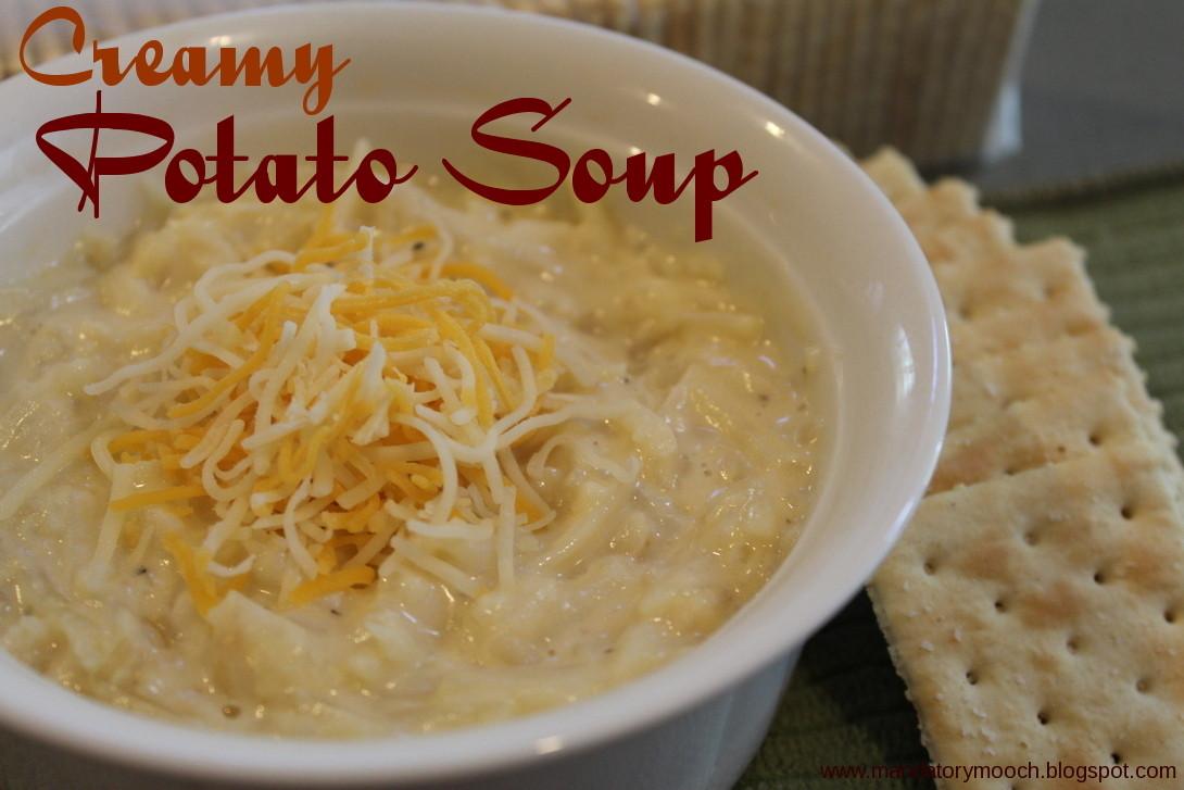 Creamy Potato Soup  The Mandatory Mooch Creamy Potato Soup