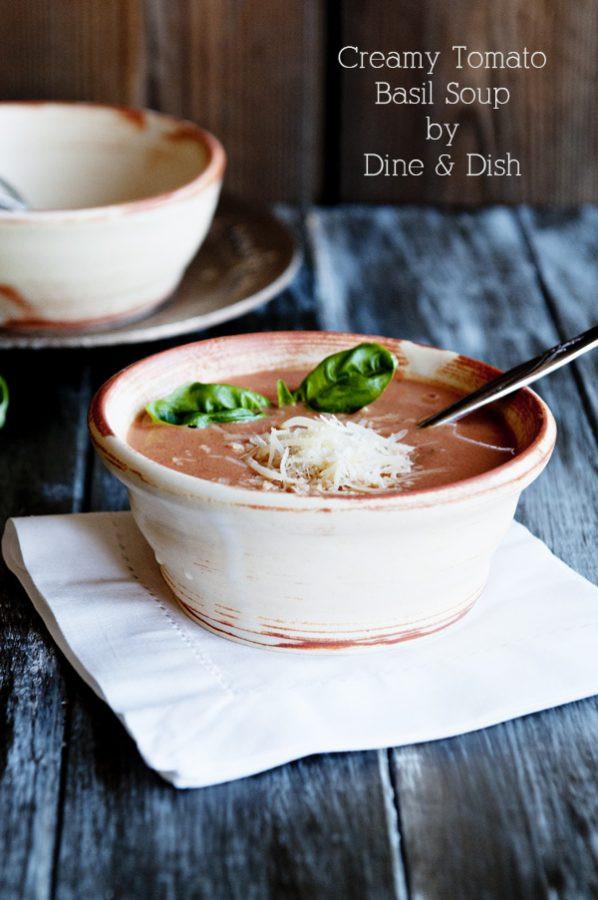Creamy Tomato Basil Soup  A New Love Recipe Creamy Tomato Basil Soup Dine and Dish