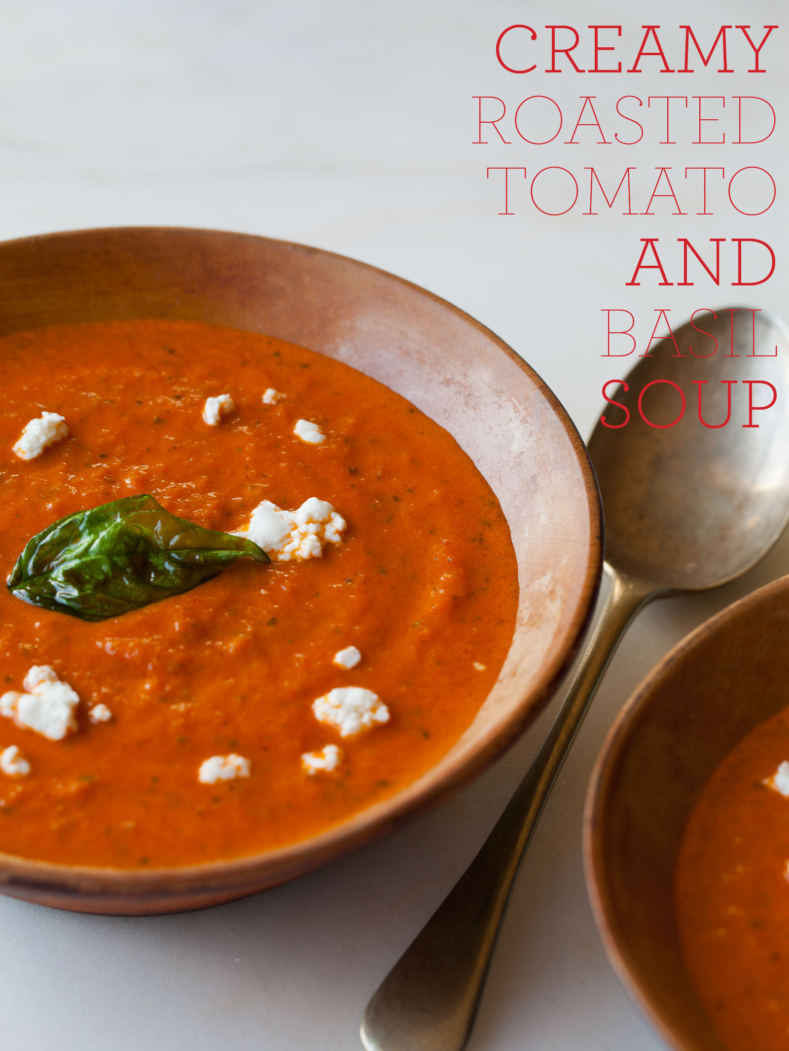 Creamy Tomato Basil Soup  Creamy Roasted Tomato & Basil Soup