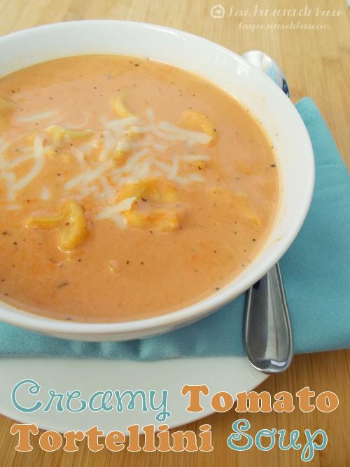 Creamy Tomato Tortellini Soup  Creamy Tomato Tortellini Soup Love Pomegranate House