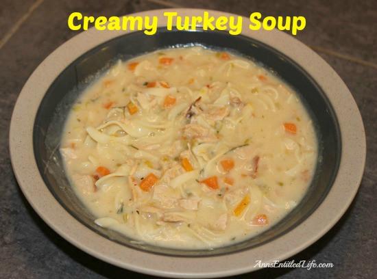 Creamy Turkey Soup  Creamy Turkey Soup