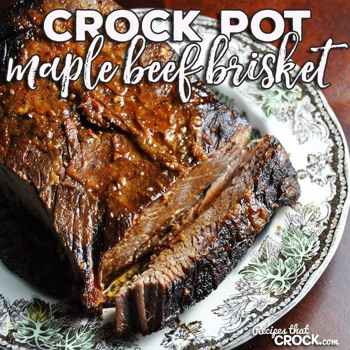 Crock Pot Beef Brisket  Crock Pot Maple Beef Brisket Recipes That Crock