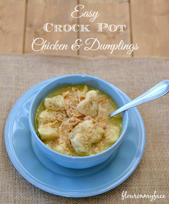 Crock Pot Chicken And Dumplings  Crock Pot Chicken and Dumplings Flour My Face