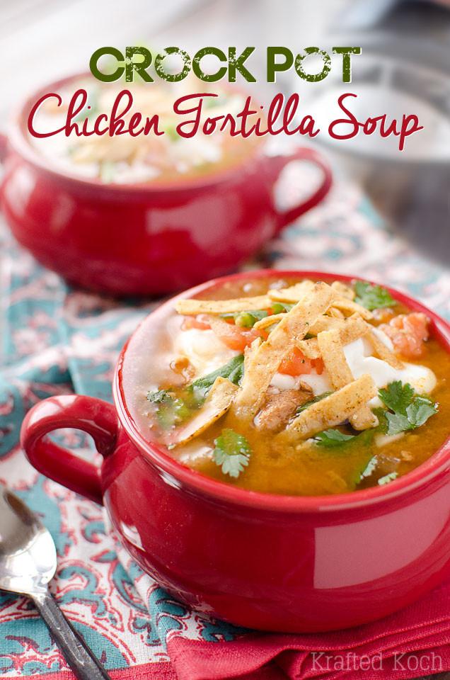 Crock Pot Chicken Soup  Crock Pot Chicken Tortilla Soup Page 2 of 2
