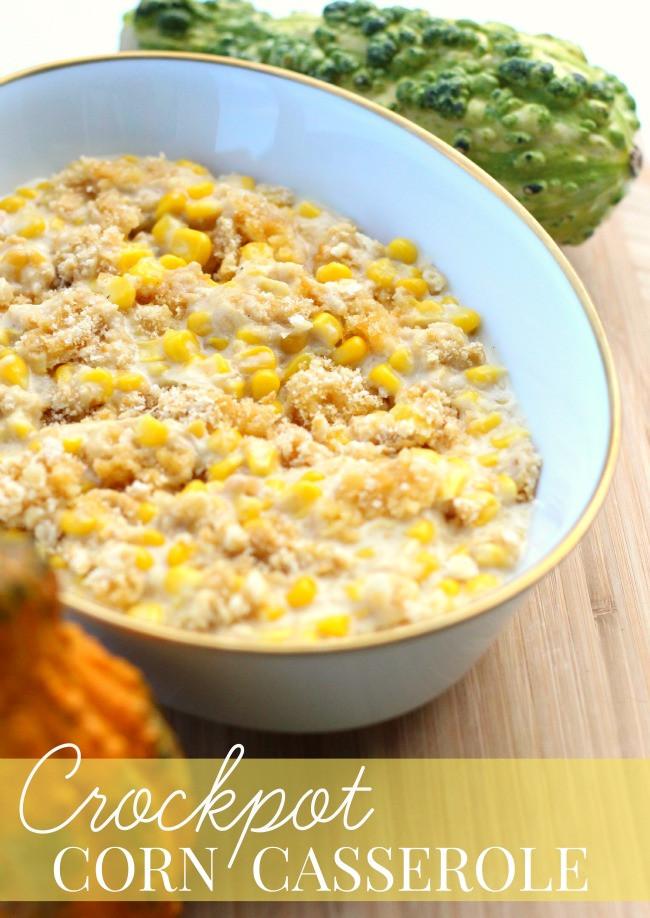 Crock Pot Corn Casserole  Crockpot Corn Casserole Recipe Thanksgiving Prep Tips